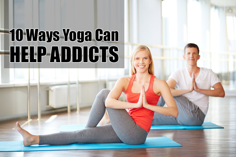 Yoga Can Help Addicts